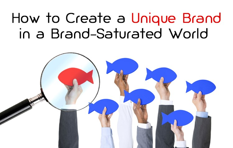 Learn How You Can Create a Unique Brand