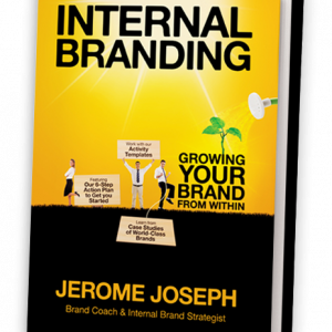 Internal Branding Jerome Joseph - The Brand Theatre